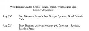 Summer Concert Series at West Dennis Graded School @ West Dennis Graded School | Dennis | Massachusetts | United States